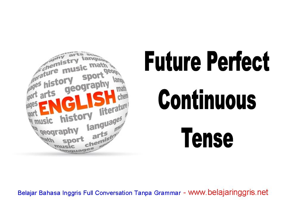 Learning Future Perfect Continuous Tense
